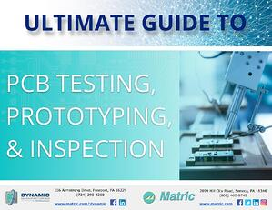 Matric - Ultimate Guide to PCB Testing & Prototyping Methods
